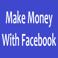 10 Ways to Make Money with Facebook